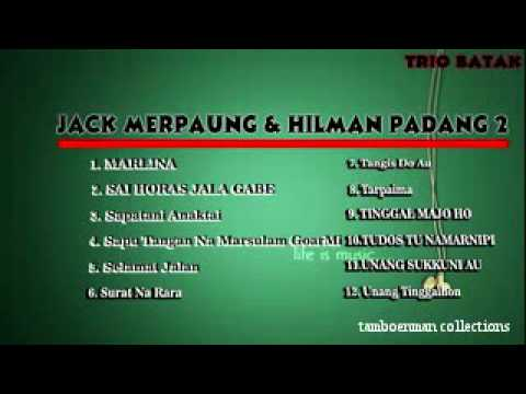 Jack Marpaung & Hilman Padang Full Album Pop Batak