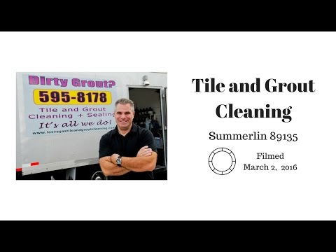 Tile and Grout Cleaning - Summerlin  89135  March 2, 2016
