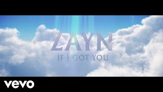 ZAYN If I Got You (Audio)