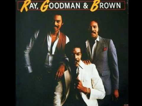 Ray, Goodman and Brown - Ooh Baby Baby