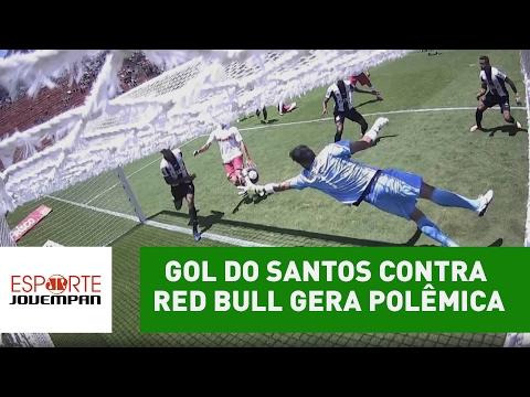 Entrou ou não? Gol do Santos contra Red Bull gera polêmica