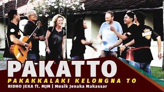 PAKATTO Pakakkalaki Kelongna To - Ridho Jeka ft. MJM ( Official Music Video )
