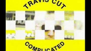 Travis Cut - Interrupted