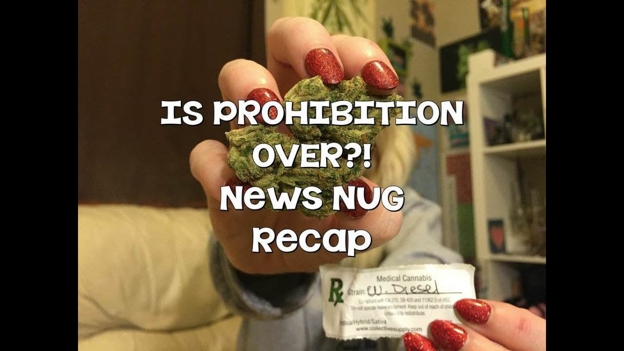 IS PROHIBITION OVER?! News Nug recap