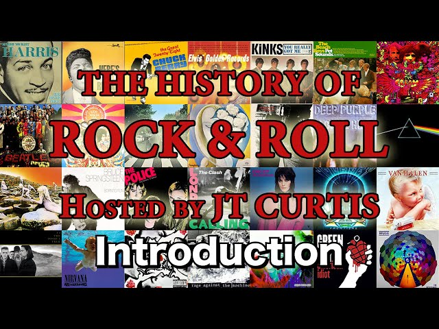 History of Rock & Roll - Introduction