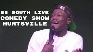 The 85 South Show Huntsville Roast Session with Karlous Miller DC Young Fly and Chico Bean