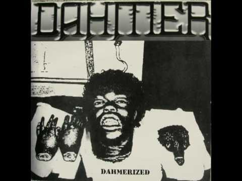 """DAHMER - """"Dahmerized"""" LP (Side A)"""