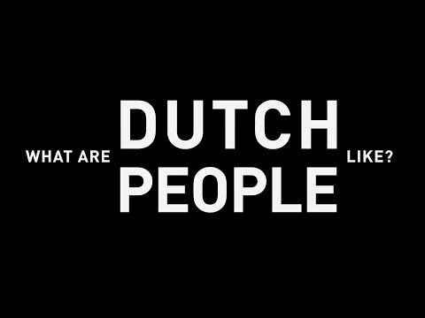 my amsterdammers: what are dutch people like?