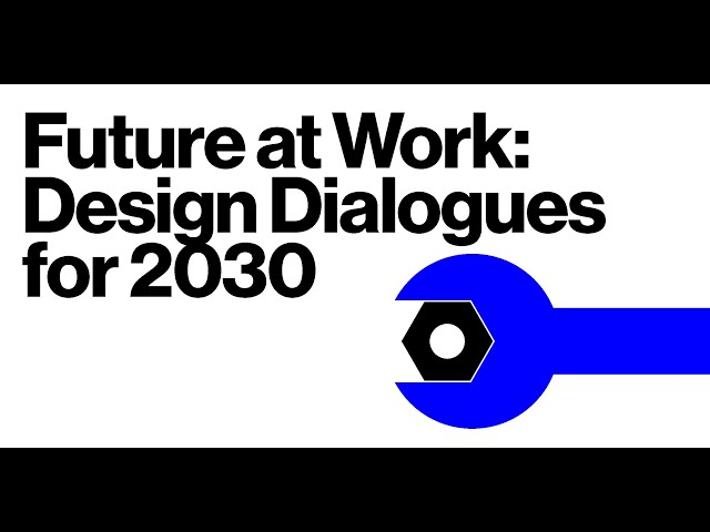 Future at Work Design Dialogues for 2030 with Claude Zellweger