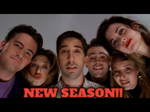 Friends cast reunion to make Friends new season in 2018 ...