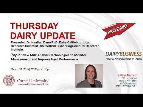 Cornell ProDairyNew Milk Analysis Technologies to Monitor Management and Improve Herd Performance