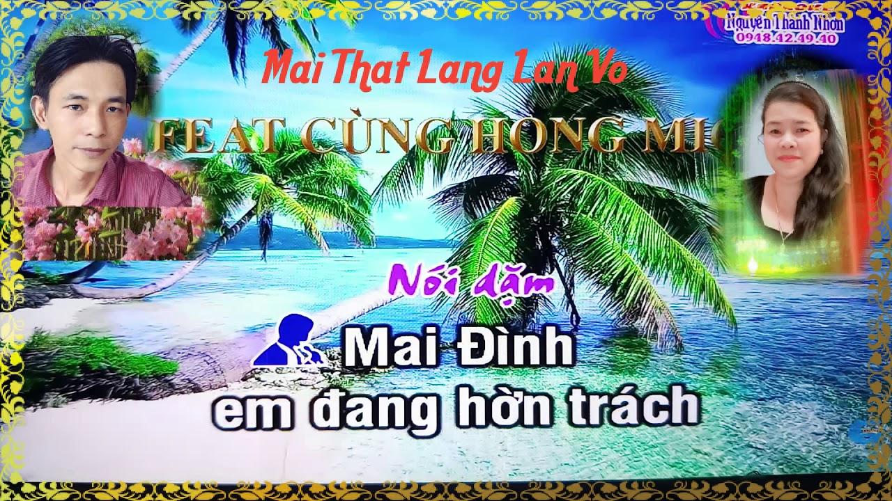 TD TAM SU MAI DINH ( TB) LAN VO & MAI THAT LANG - YouTube