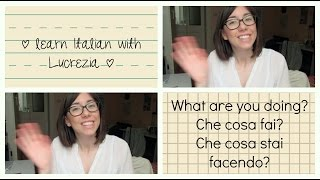 ITALIAN CONVERSATION #3 - WHAT ARE YOU DOING?