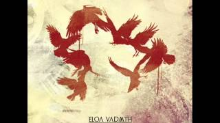 Eloa Vadaath - From The Flood