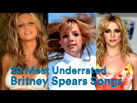 20 Most Underrated Britney Spears Songs