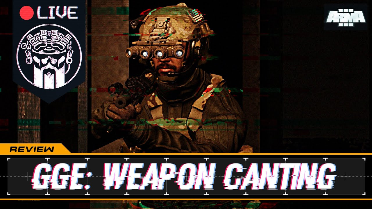 GGE: WEAPON CANTING - ADDON MOD CLIENTSIDE REVIEW - ARMA3  -  ESPAÑOL POR DIABLO HELMETCAM