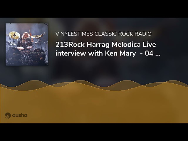 213Rock Harrag Melodica Live interview with Ken Mary  - 04 05 2021