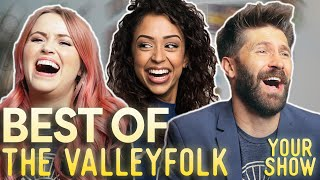 The BEST OF The Valleyfolk: A Retrospective ft. LIZA KOSHY