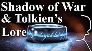 The Lore behind Shadow of War - A Detailed Comparison of its Story and Tolkien's Lore (Spoilers)