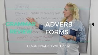 Adverb Forms in English - How to Use Adverbs in English - Learn English with Julia Video