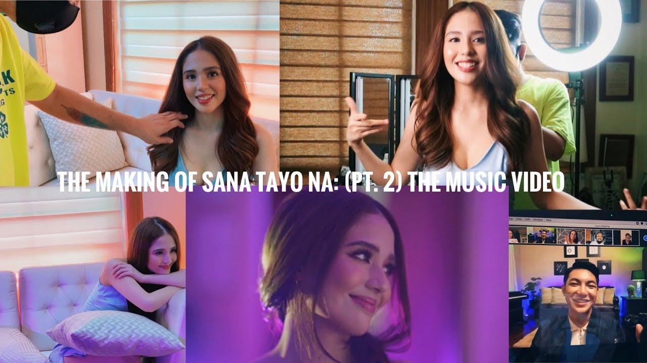 The Making of Sana Tayo Na: The Music Video | (pt.2) (vlog)