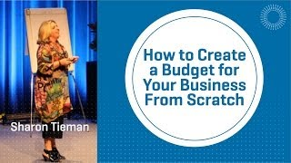 How to Create a Budget for Your Business From Scratch