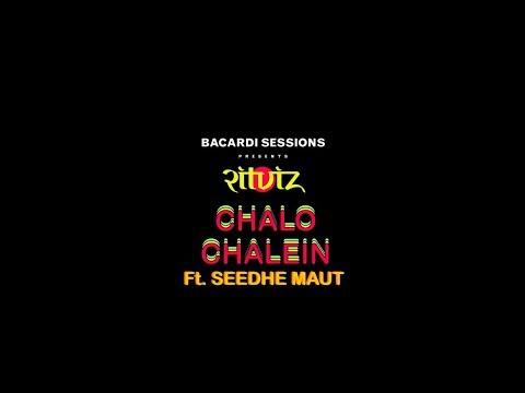Ritviz – Chalo Chalein ft. Seedhe Maut