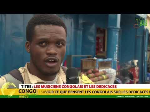 VÉRITÉ 242 CONGO Brazzaville,  Les musiciens Congolais et les dédicaces