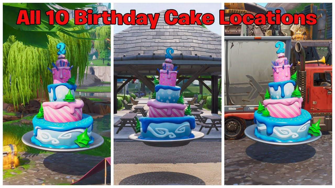 All 10 Birthday Cakes Locations Guide Fortnite Fortnite Birthday Challenge Youtube