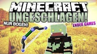 NUR mit BOGEN Kämpfen! - Minecraft UNGESCHLAGEN #21 - Ender Games   ungespielt