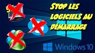 Tutoriel | Enlever les logiciels au démarrage de Windows 10