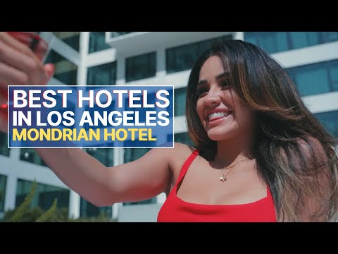 BEST Hotels in Los Angeles | Mondrian Los Angeles Hotel | West Hollywood