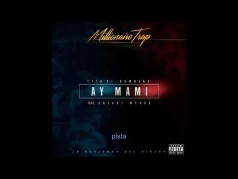 Ay Mami Pista Instrumental