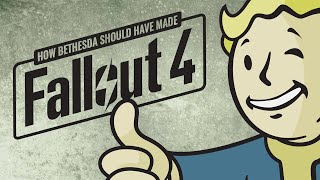 7 Ways Bethesda Should Have Made Fallout 4