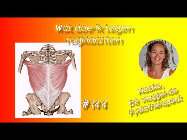 #144 Wat doe ik tegen rugklachten, een stijve rug, meer soepelheid en verbeterde draaiing van de rug