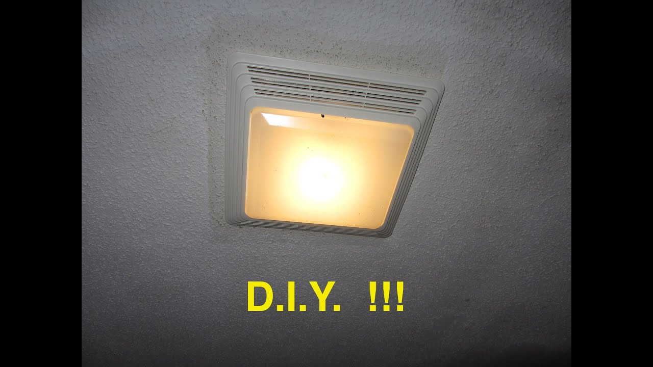 Installing A BATHROOM FAN Light EZ YouTube - Replace bathroom exhaust fan with light