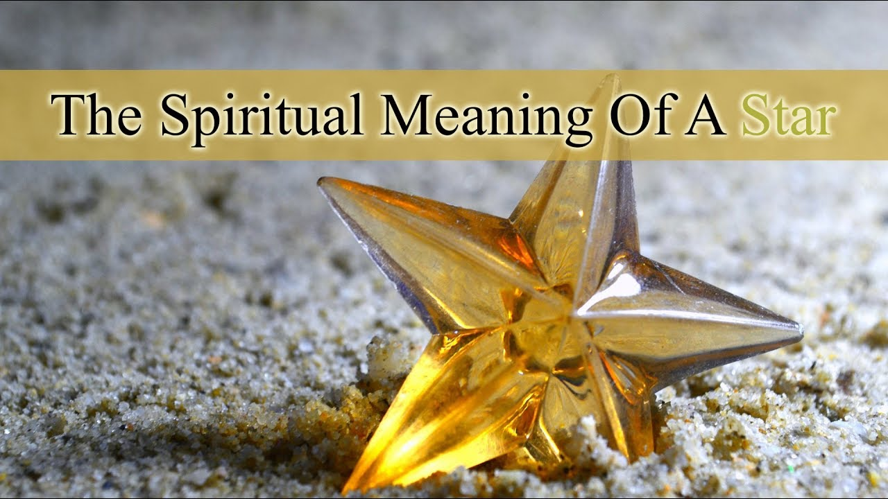 The spiritual meaning of a star youtube buycottarizona