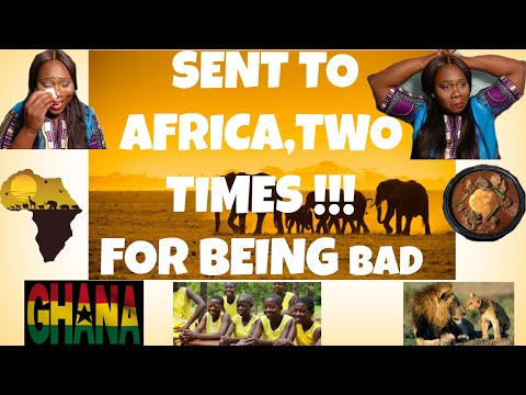 STORYTIME | SENT TO AFRICA 2 TIMES FOR BEING A BAD KID(PT1)