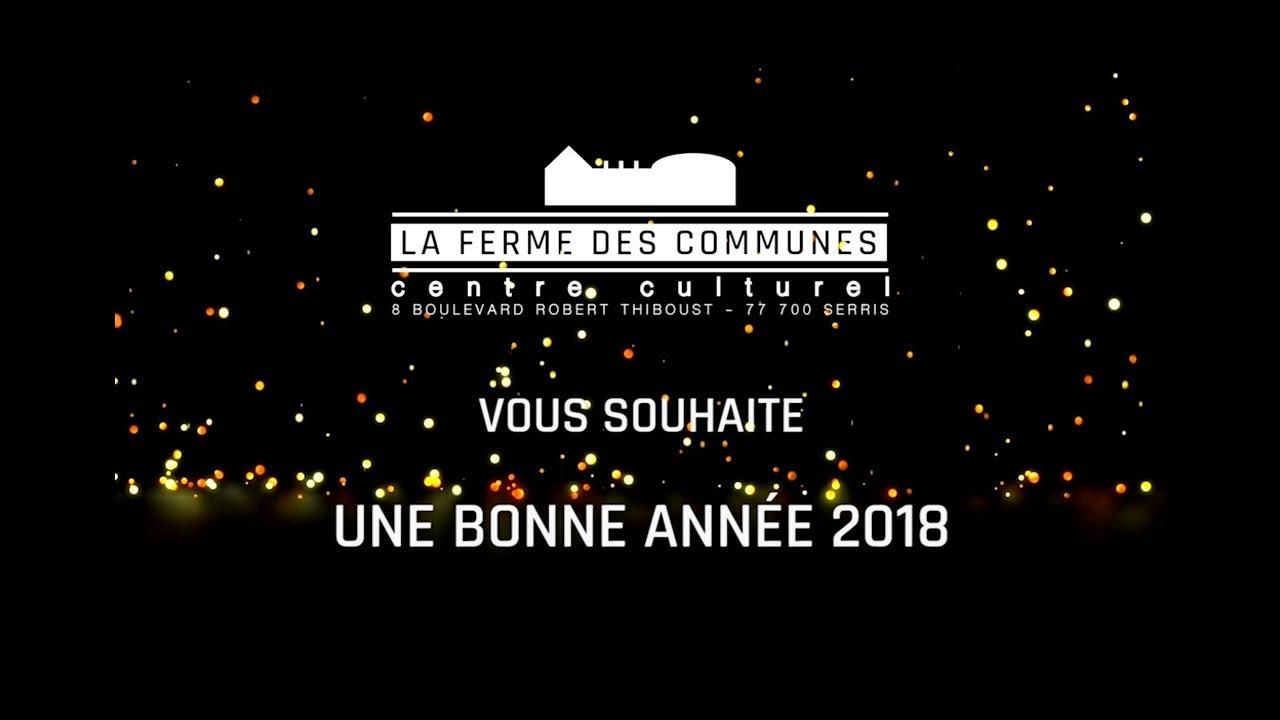La Ferme des Communes vous présente ses meilleurs vœux pour 2018 !
