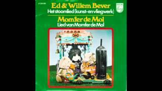 Ed En Willem Bever Het Stoomlied (Kunst En Vliegwerk)