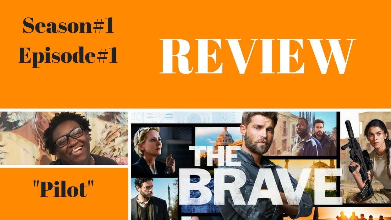 "Download The Brave Season 1 Episode 1 ""Pilot"" Review Recap"