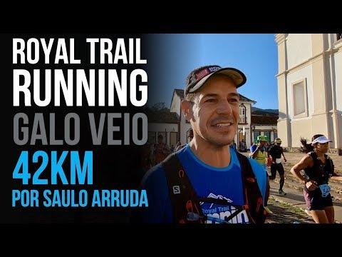 ROYAL TRAIL RUNNING GALO VEIO 42KM por Saulo Arruda