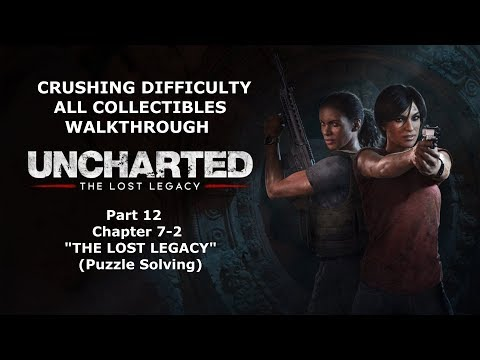 【PS4 北米版】Uncharted The Lost Legacy - #12 Ch 7 The Lost Legacy②(100% Collectibles/Crushing)