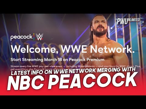 Latest Information On The WWE Network Moving To Peacock