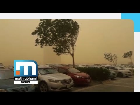 Sandstorms In Saudi Arabia | Mathrubhumi News | Gulf Time