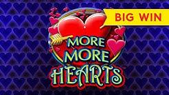 VERY NICE! More More Hearts Slot - $8 Max Bet - BIG WIN BONUS!