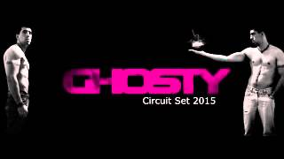 Dj Ghosty - Circuit Set 2015
