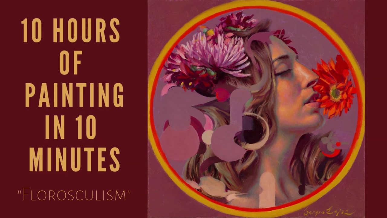 "Ten Hours Of Painting In Ten Minutes: The Making of ""Florosculism"""