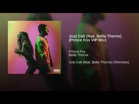 Just Call (feat. Bella Thorne) (Prince Fox VIP Mix)