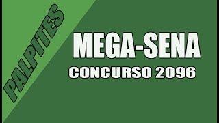 MEGA SENA 2096, PALPITES
